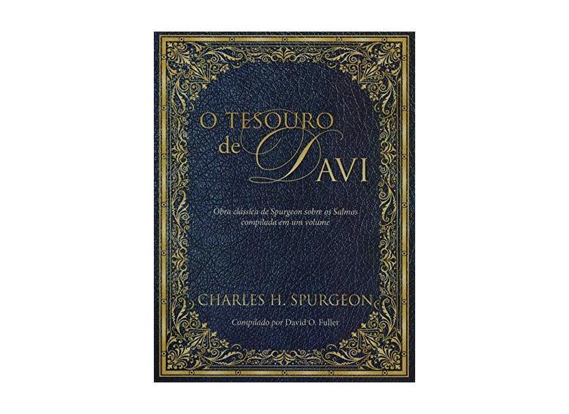 O Tesouro De Davi - Obra Clássica De Spurgeon Sobre Os Salmos - Spurgeon,charles Haddon - 9781680433753