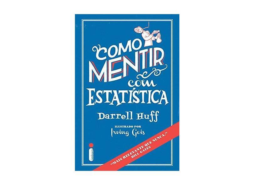 Como Mentir com Estatística - Darrell Huff - 9788580579529