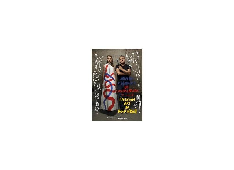 Fashion Art & Rocknroll - Jean-charles Castelbajac - 9783832734282