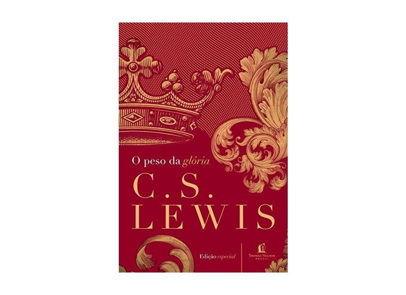O Peso da Glória - C.s. Lewis - 9788578600655