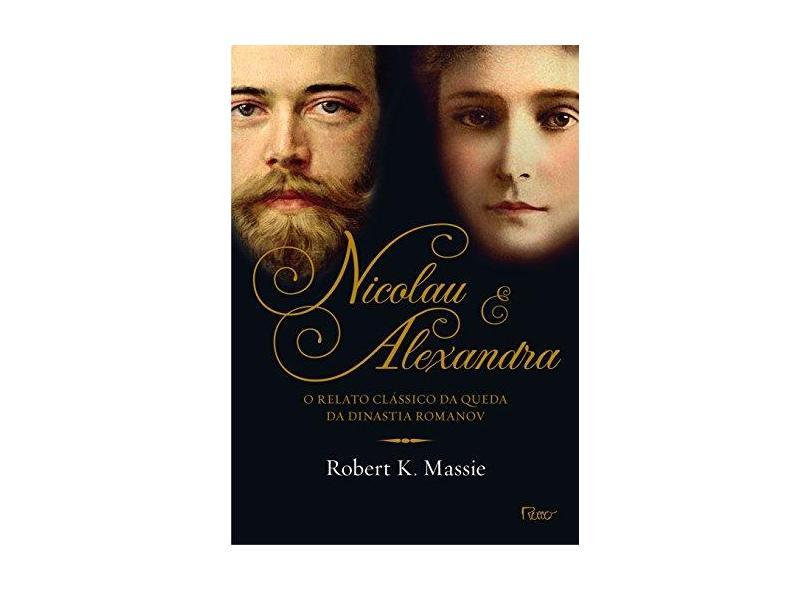 Nicolau E Alexandra - Massie, Robert K. - 9788532529367