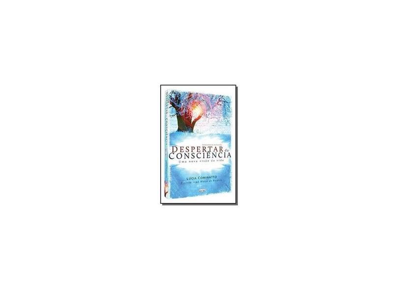 Despertar da Consciência - Lúcia Cominatto - 9788573534733