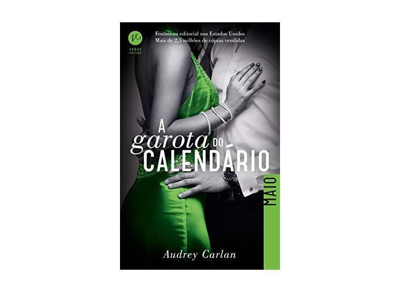 A Garota do Calendário - Maio - Carlan, Audrey - 9788576865261