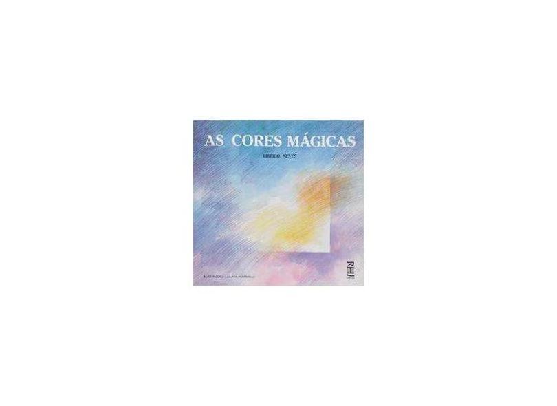 Cores Magicas, As - Liberio Neves - 9788571531420