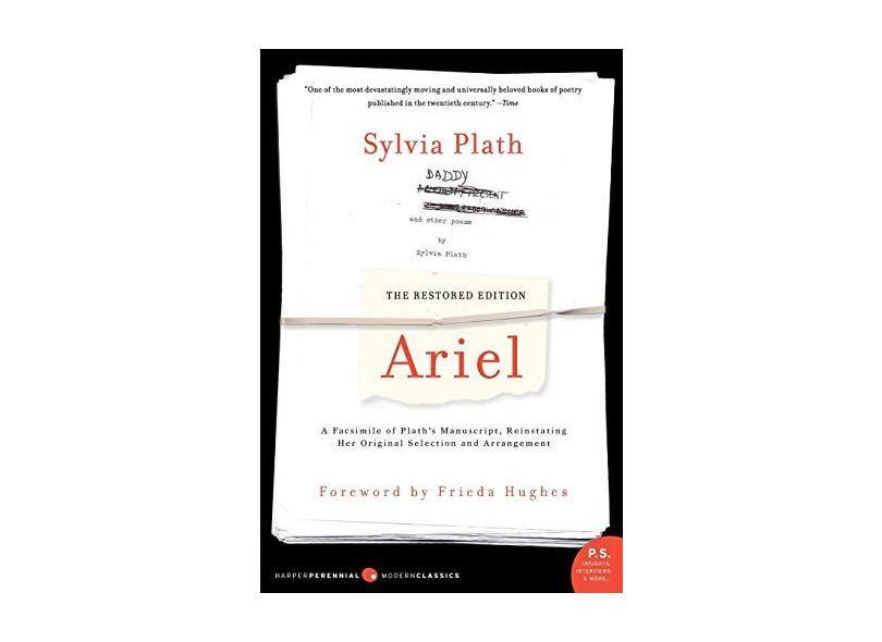 "Ariel - The Restored Edition: A Facsimile Of Plath - ""plath, Sylvia"" - 9780060732608"
