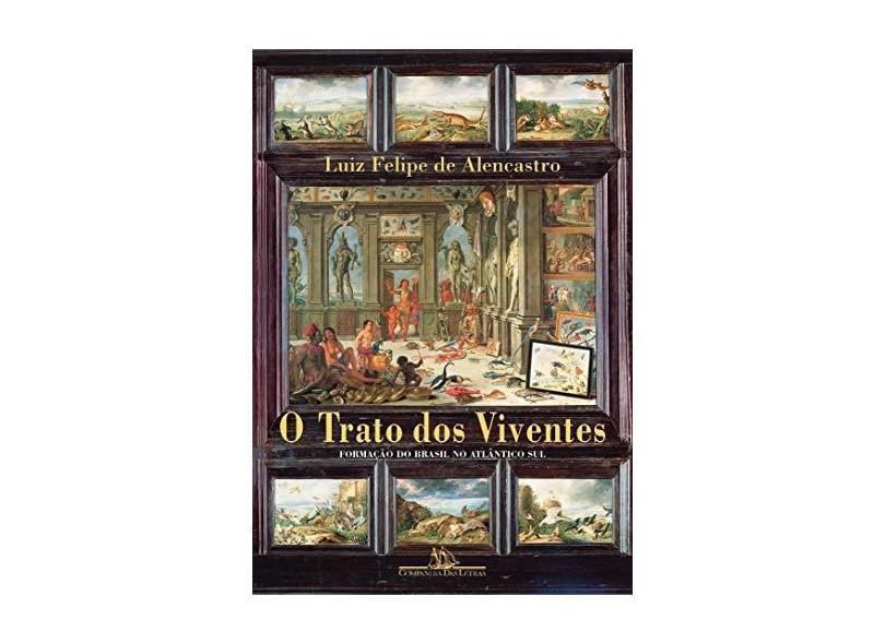 O Trato dos Viventes - Alencastro, Luiz Felipe De - 9788535900088