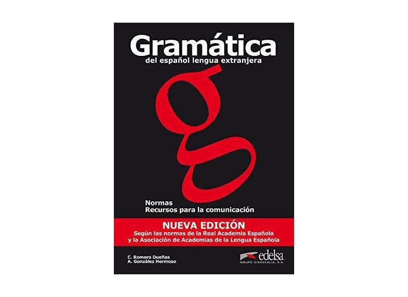 Gramatica de Espanol Lengua Extranjera - Nueva Edicion - Hermoso, Alfredo Gonzalez; Hermoso, Alfredo Gonzalez - 9788477117179