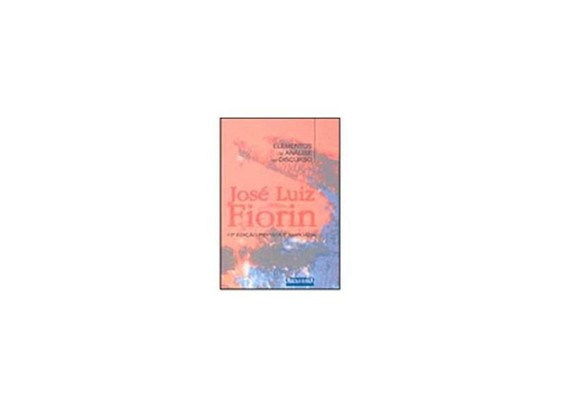 Elementos de Análise do Discurso - Fiorin, José Luiz - 9788572442947