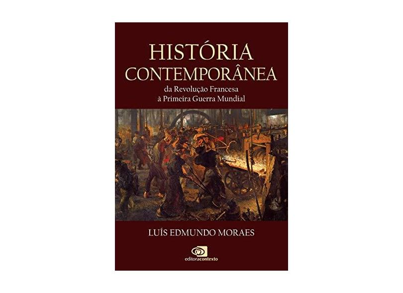 História Contemporânea - Luís Edmundo Moraes - 9788552000273