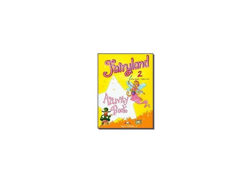 Fairyland 2 - Activity Book - Evans,virginia - 9781846796746
