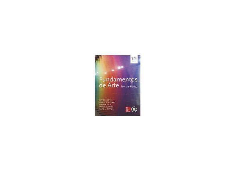 Fundamentos de Arte: Teoria e Prática - Vários Autores - 9788580553758