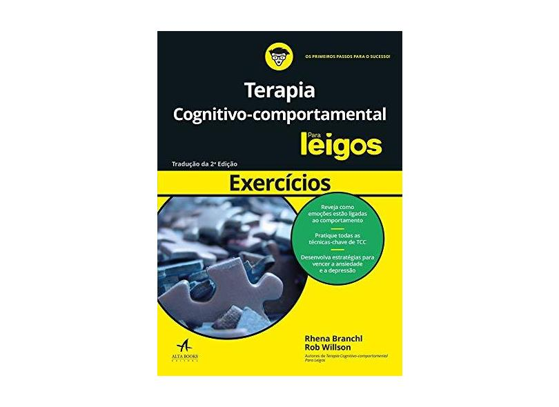 Exercícios de Terapia Cognitivo. Comportamental Para Leigos - Rob Willson - 9788550802510