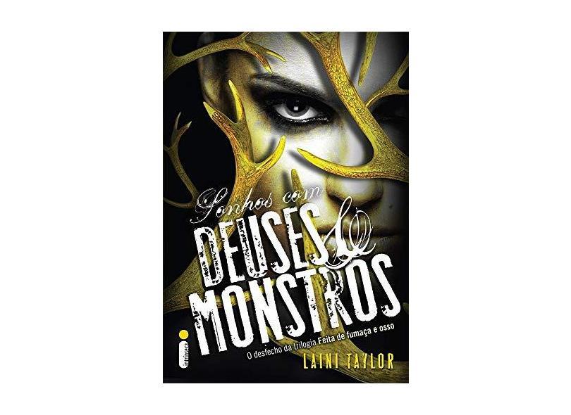 Sonhos Com Deuses e Monstros - Taylor, Laini - 9788580576375