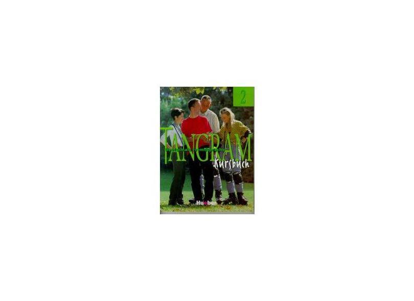 Tangram 2. Kursbuch: Deutsch als Fremdsprache. Für Erwachsene und Jugendliche ohne Vorkenntnisse - Rosa-maria Dallapiazza - 9783190015849