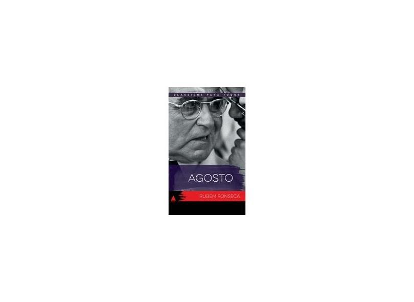 Agosto - Col. Clássicos Para Todos - Rubem Fonseca - 9788520941270