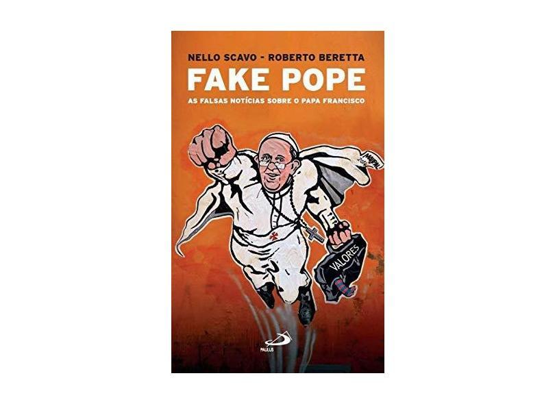"""Fake Pope - """"scavo, Nello"""" - 9788534948104"""