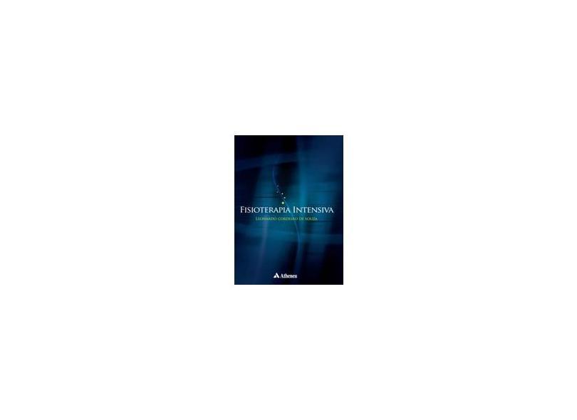 Fisioterapia Intensiva - Leonardo Cordeiro De Souza - 9788573799439