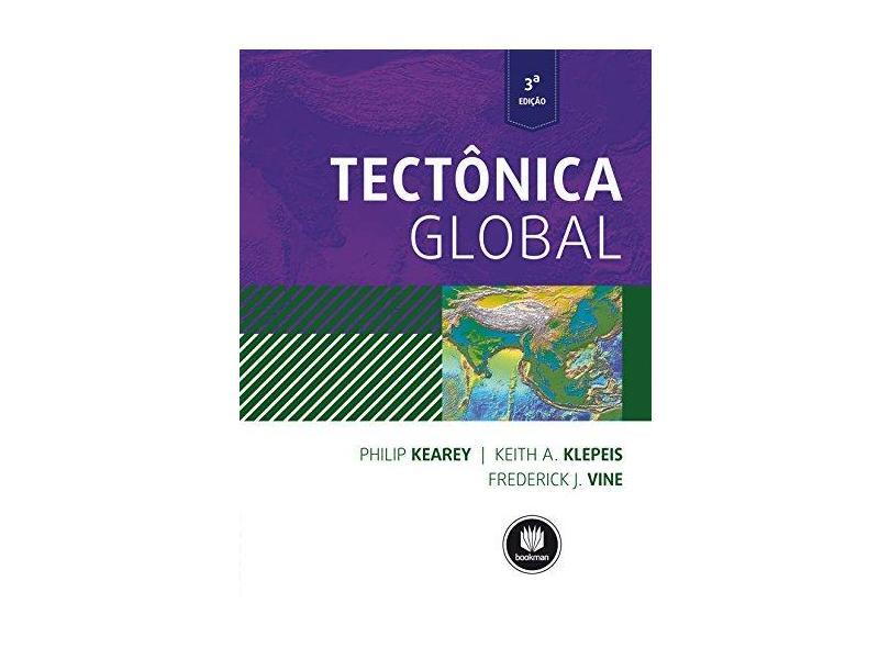 Tectonica Global - Philip Kearey - 9788582601358