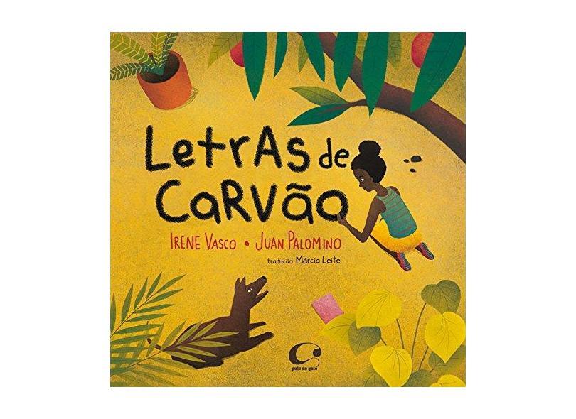 Letras de Carvão - Irene Vasco - 9788564974906