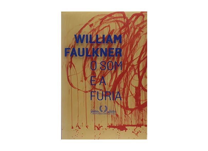 O Som E A Fúria - Faulkner, William - 9788535929423