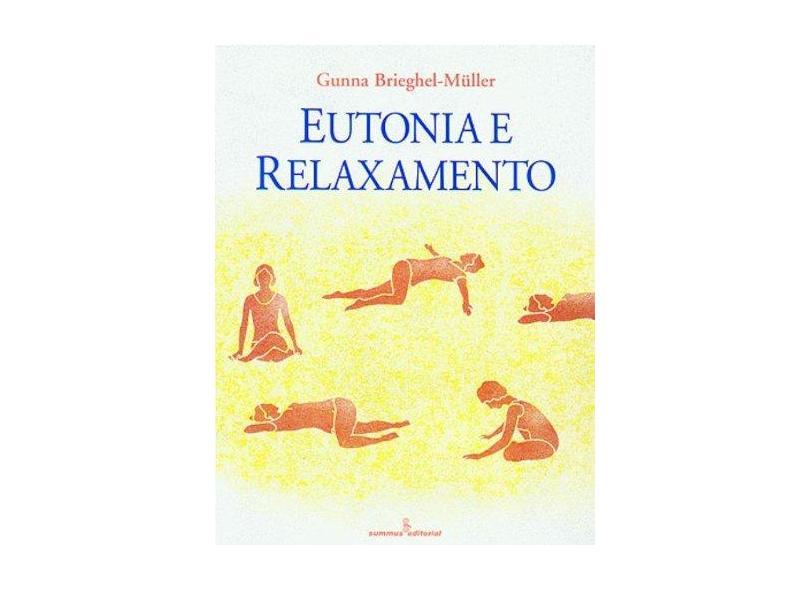 Eutonia E Relaxamento - Capa Comum - 9788532305855