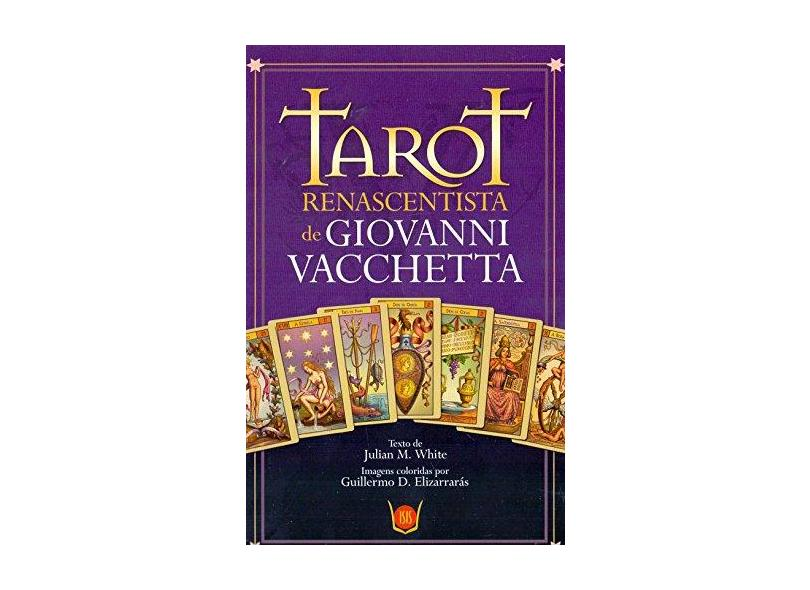 Tarot Renascentista de Giovanni Vacchetta - White, Julian M. - 9788581890616