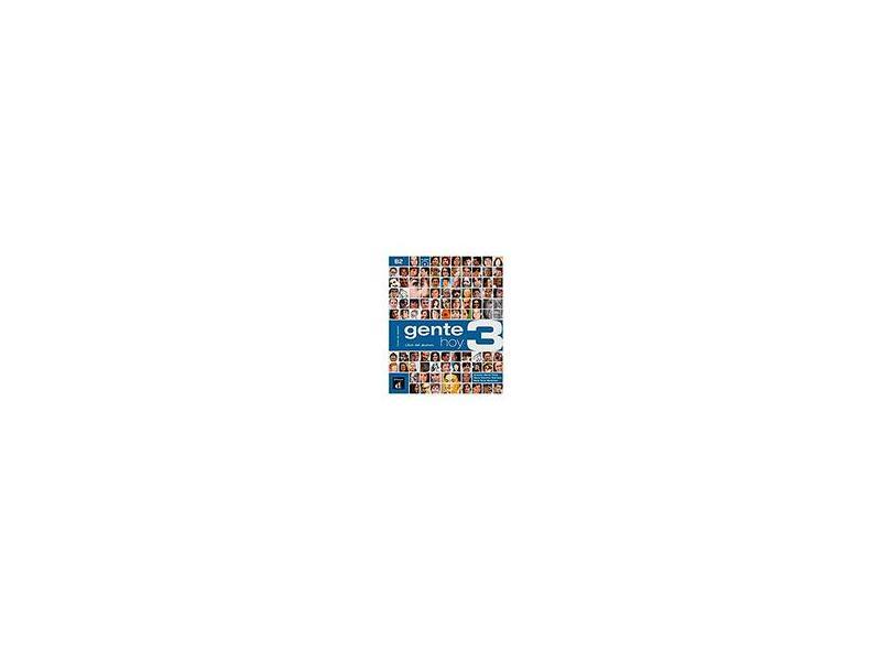 Gente Hoy 3 - Libro Del Alumno + CD - Ernesto Martín Peris - 9788415640400