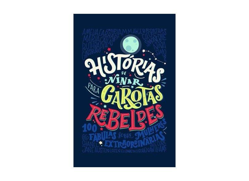 Histórias de Ninar Para Garotas Rebeldes - Elena Favill - 9788550700724