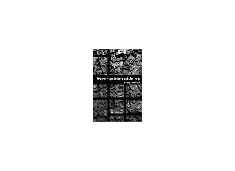 """Fragmentos De Uma Analise.com - """"molina, Rubens"""" - 9788582731109"""