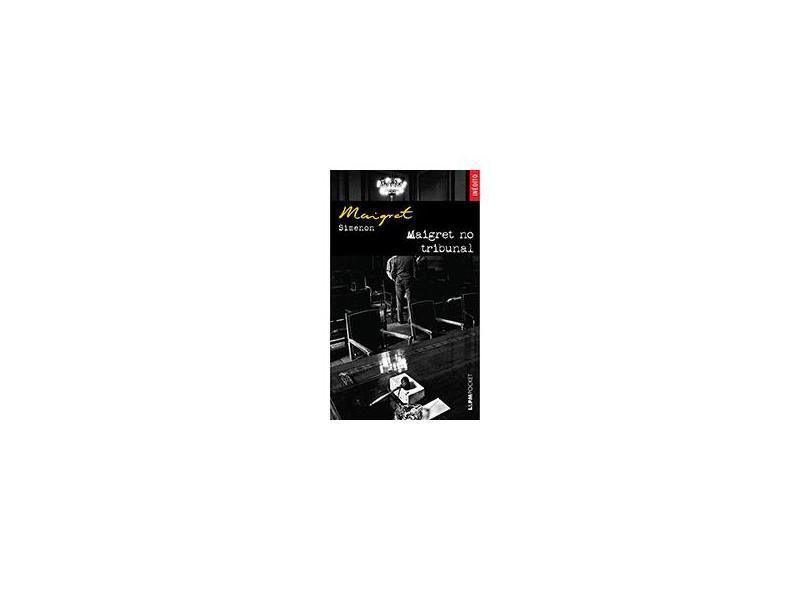 Maigret No Tribunal (inédito) - L&pm Pocket - Simenon, Georges - 9788525427656