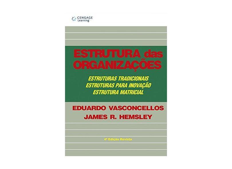 Estrutura das Organizações - Vasconcellos, Eduardo - 9788522100637