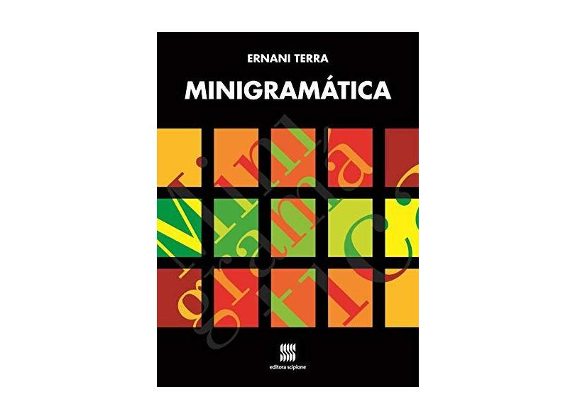 Minigramática - Edição Reformulada - Terra, Ernani; Terra, Ernani; Terra, Ernani - 9788526284609