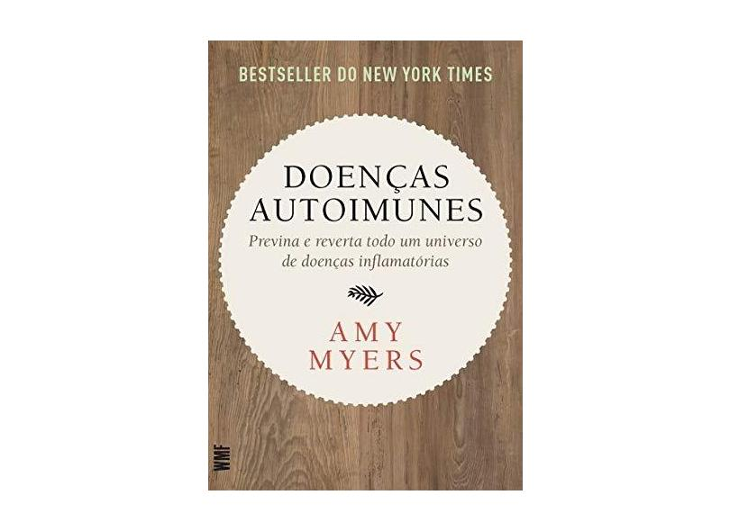 Doenças Autoimunes - Myers, Amy - 9788546900862