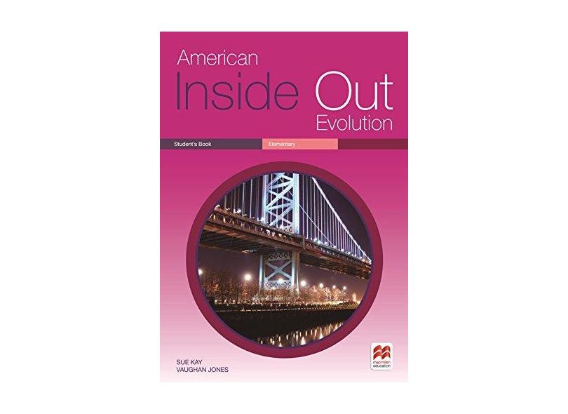 American Inside Out Evolution Student's Book - Elementary - Sue Kay - 9786074736472