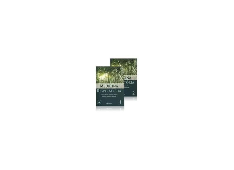 Medicina Respiratória - 2 Vols. - DVD-ROM Incluso - Pereira, Carlos Alberto De Castro; Holanda, Marcelo Alcântara - 9788538804598