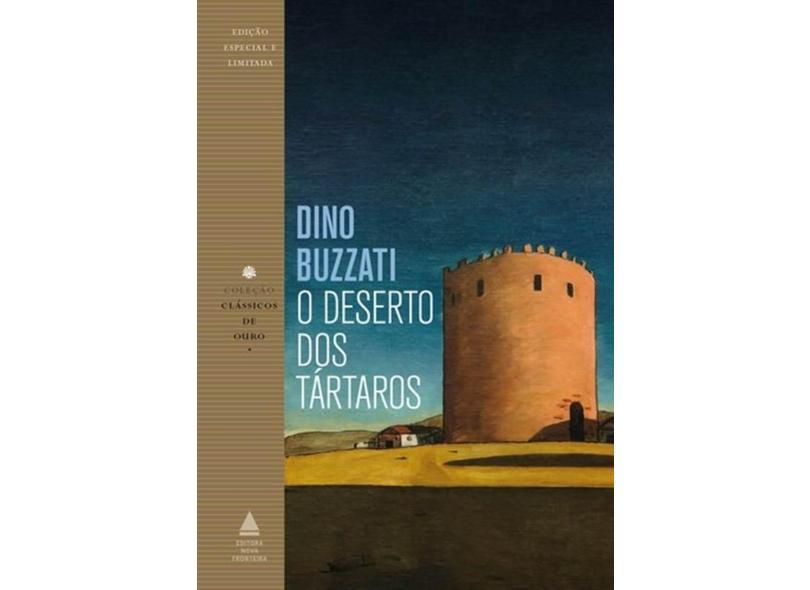 O Deserto Dos Tártaros - Clássicos De Ouro - Buzzati,dino - 9788520941799