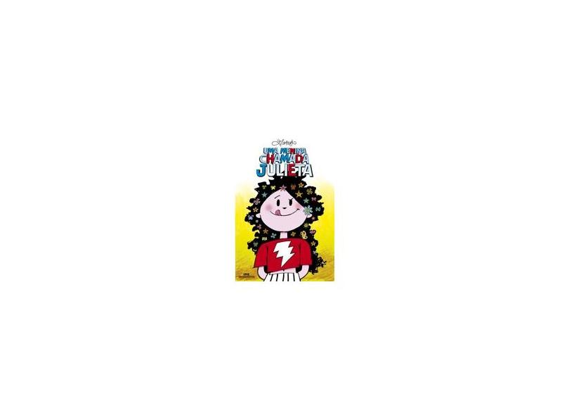 Uma Menina Chamada Julieta - Ziraldo - 9788506058916