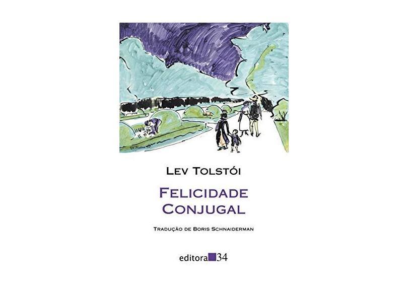 Felicidade Conjugal - Tolstoi, Lev - 9788573264265