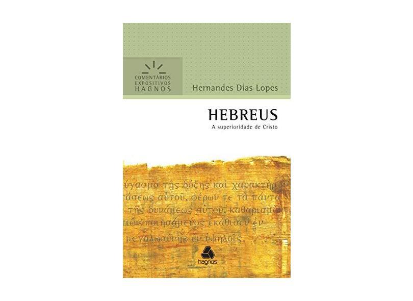 Hebreus - Hernandes Dias Lopes - 9788577422203