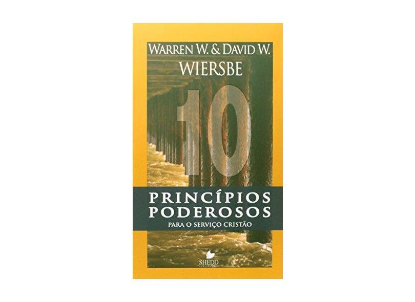 10 Princípios Poderosos Para o Serviço Cristão - Capa Comum - 9788580380217