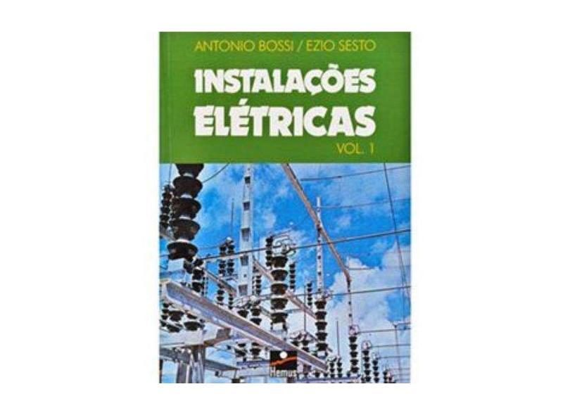 Instalações Elétricas - Volumes 1 e 2 - Antonio Bossi - 9788528901177