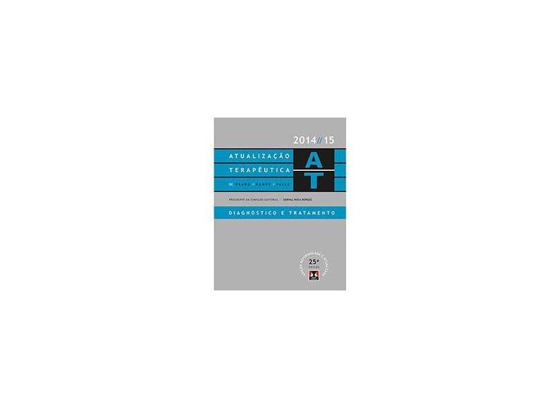 Atualização Terapêutica: Diagnóstico e Tratamento - Prado Ramos Valle, Durval Rosa Borges - 9788536702407