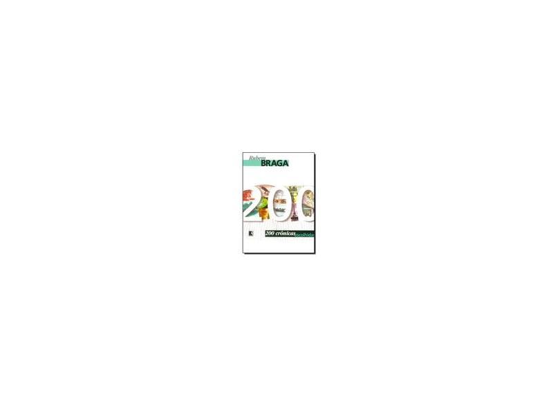 200 Cronicas Escolhidas - Rubem Braga - 9788501012432