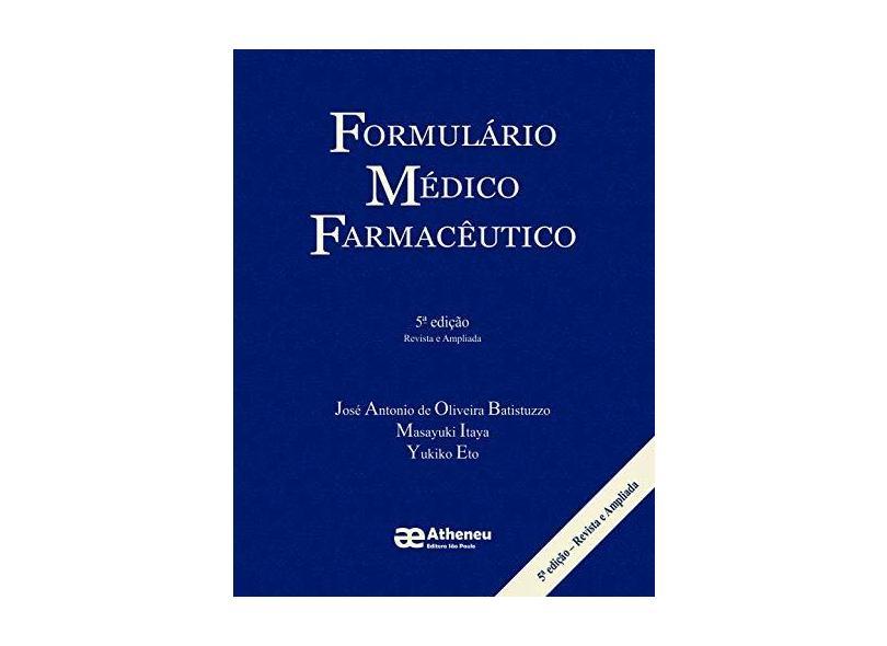 Formulário Médico Farmacêutico - Capa Dura - 9788574541099