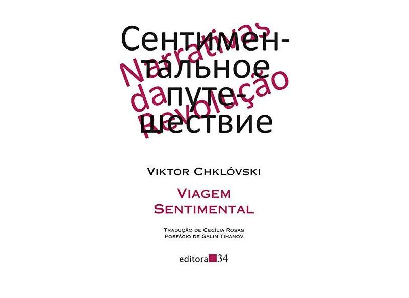 Viagem Sentimental - Viktor Chklóvski - 9788573266894