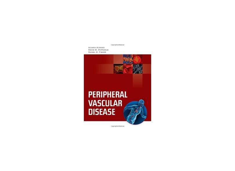 PERIPHERAL VASCULAR DISEASE - Alvaro Alonso, Daniel D. Mcmanus, Daniel Z. Fisher - 9780763755386