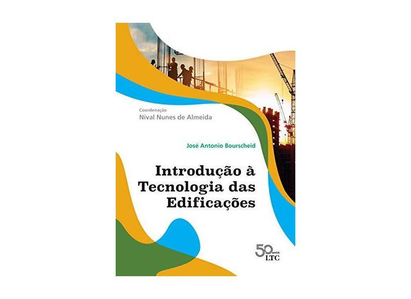 Introdução À Tecnologia Das Edificações - Almeida, Nival Nunes De - 9788521635635
