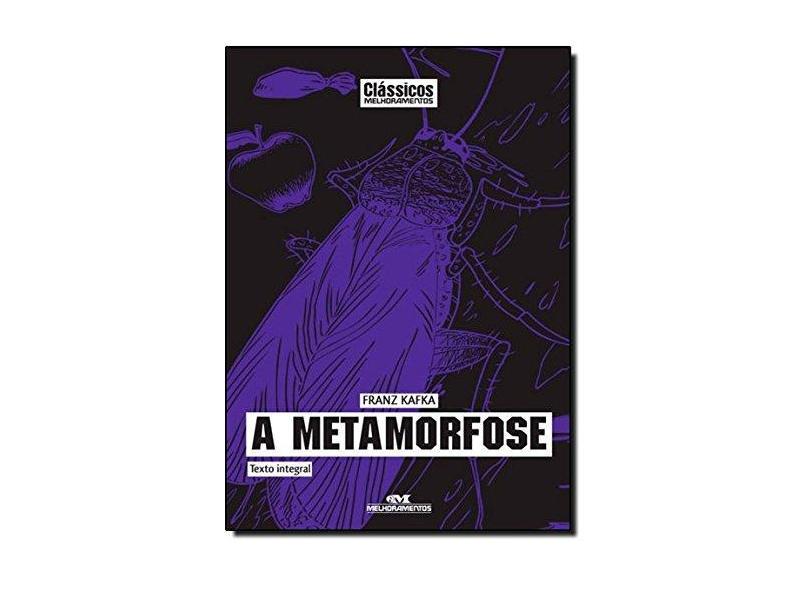 A Metamorfose - Col. Clássicos Melhoramentos - Kafta, Franz; Kafta, Franz - 9788506070116