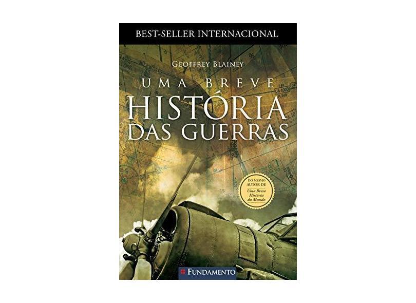Uma Breve História Das Guerras - Blainey, Geoffrey - 9788539508624
