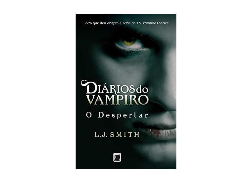 O Despertar - Diários do Vampiro - Vol. 1 - Smith, L. J. - 9788501086150